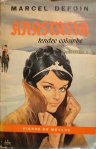 Anastasia tendre colombe, 1ère édition de Meyere